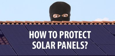 Tips for Preventing Solar Panel Theft